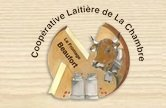 COOPERATIVE LAITIERE DE LA CHAMBRE